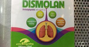 Thuốc dismolan 10ml là thuốc gì? có tác dụng gì? giá bao nhiêu tiền?