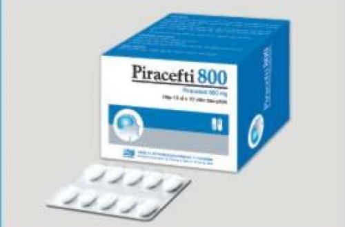 Thuốc piracefti 800 là thuốc gì? có tác dụng gì? giá bao nhiêu tiền?