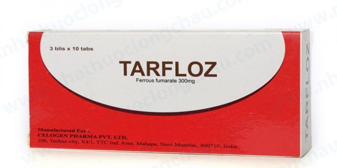 Thuốc tarfloz 300mg là thuốc gì? có tác dụng gì? giá bao nhiêu tiền?