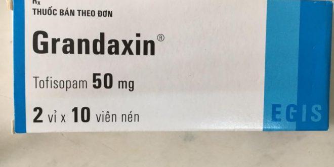 Thuốc grandaxin 50mg là thuốc gì? có tác dụng gì? giá bao nhiêu tiền?
