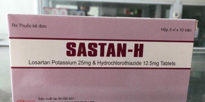 Thuốc sastan h là thuốc gì? có tác dụng gì? giá bao nhiêu tiền?