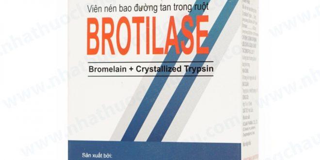 Thuốc brotilase là thuốc gì? có tác dụng gì? giá bao nhiêu tiền?