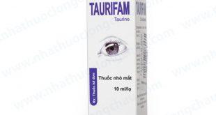 Thuốc taurifam 10ml là thuốc gì? có tác dụng gì? giá bao nhiêu tiền?