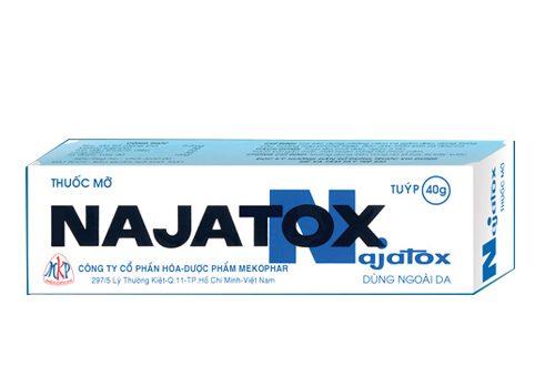 Thuốc najatox 40g là thuốc gì? có tác dụng gì? giá bao nhiêu tiền?