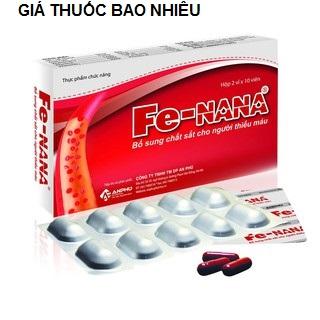 Thuốc fe nana là thuốc gì? có tác dụng gì? giá bao nhiêu tiền?