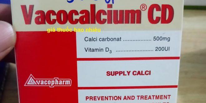 Thuốc vacocalcium cd là thuốc gì? có tác dụng gì? giá bao nhiêu tiền?