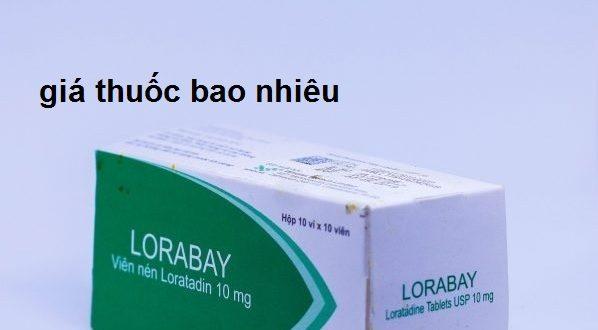 Thuốc lorabay 10 là thuốc gì? có tác dụng gì? giá bao nhiêu tiền?