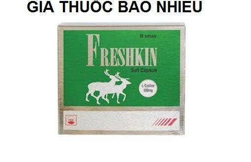 Thuốc freshkin 500 là thuốc gì? có tác dụng gì? giá bao nhiêu tiền?
