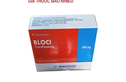 Thuốc bloci 500 là thuốc gì? có tác dụng gì? giá bao nhiêu tiền?