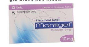 Thuốc montiget 10 là thuốc gì? có tác dụng gì? giá bao nhiêu tiền?