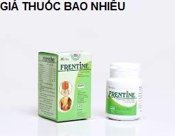 Thuốc frentine là thuốc gì? có tác dụng gì? giá bao nhiêu tiền?