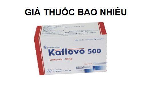 Thuốc kaflovo 500 là thuốc gì? có tác dụng gì? giá bao nhiêu tiền?