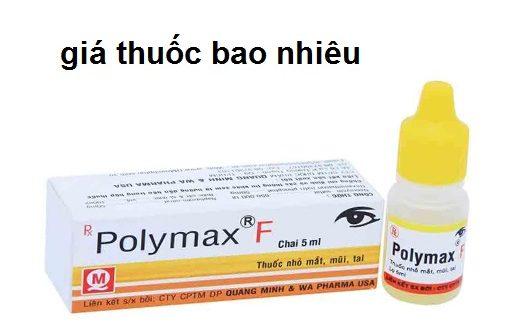 Thuốc polymax f 5ml là thuốc gì? có tác dụng gì? giá bao nhiêu tiền?