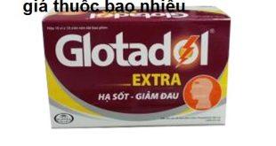 Thuốc glotadol extra 500 là thuốc gì? có tác dụng gì? giá bao nhiêu tiền?