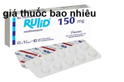 Thuốc rulid 150 là thuốc gì? có tác dụng gì? giá bao nhiêu tiền?