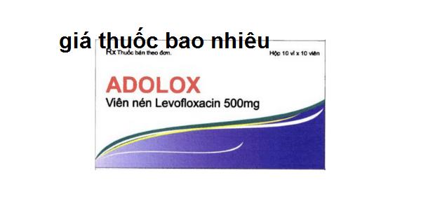 Thuốc Adolox 500 là thuốc gì? có tác dụng gì? giá bao nhiêu tiền?