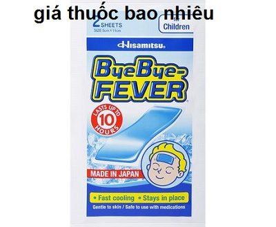 Miếng dán bye bye fever là thuốc gì? có tác dụng gì? giá bao nhiêu tiền?