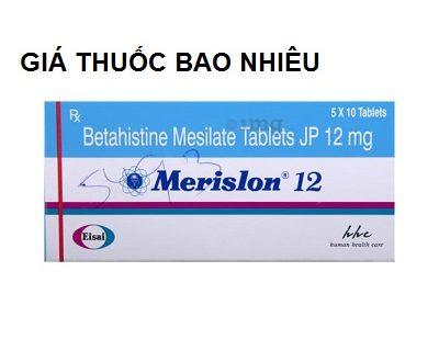 Thuốc merislon 12 là thuốc gì? có tác dụng gì? giá bao nhiêu tiền?