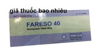Thuốc fareso 40 là thuốc gì? có tác dụng gì? giá bao nhiêu tiền?