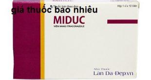 Thuốc miduc 100 là thuốc gì? có tác dụng gì? giá bao nhiêu tiền?