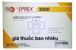 Thuốc Eprex 2000 là thuốc gì? có tác dụng gì? giá bao nhiêu tiền?
