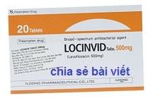 Thuốc Locinvid Tablet 500mg là thuốc gì? có tác dụng gì? giá bao nhiêu?