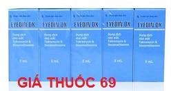 Thuốc Eyedin DX 5ml là thuốc gì? có tác dụng gì? giá bao nhiêu?