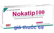Thuốc Nokatip 100 là thuốc gì? có tác dụng gì? giá bao nhiêu?