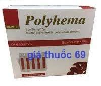 Thuốc Polyhema 10ml là thuốc gì? có tác dụng gì? giá bao nhiêu?